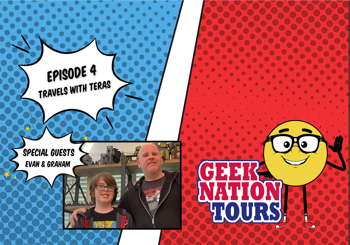 Episode 4 Travels with Teras, special guests Evan & Graham